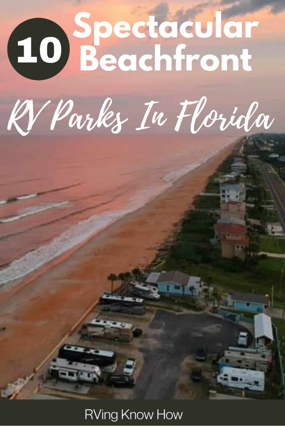 Top 10 Beachfront RV Parks And Campgrounds In Florida