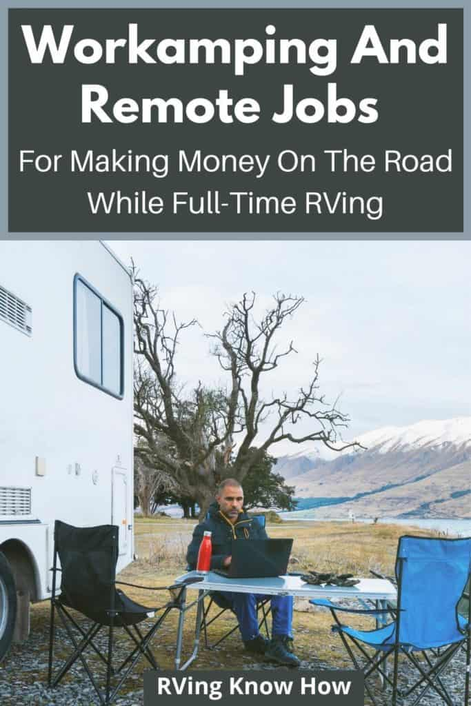 Workamping-Remote-Jobs-Formaking-Money-On-The-Road-And-Full-Time-Rv-Living