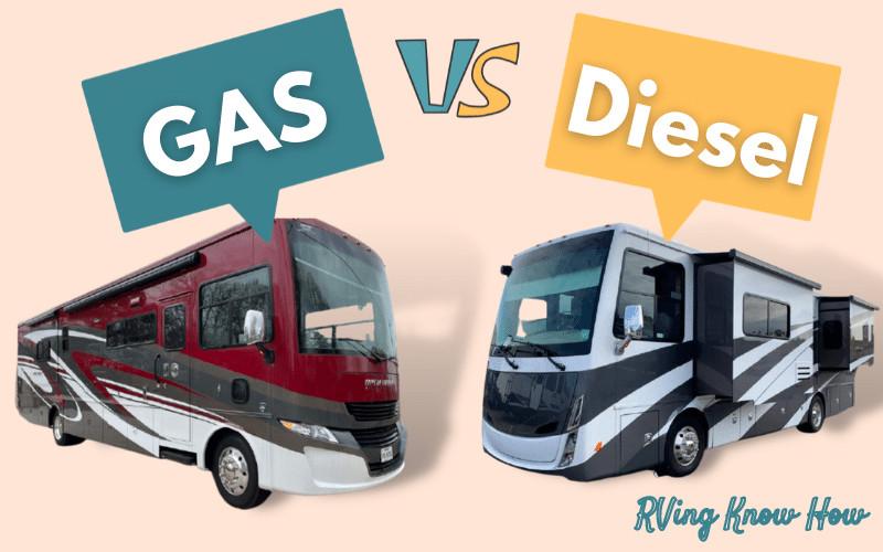 Gas Vs. Diesel Motorhomes: Which RV Should You Buy?
